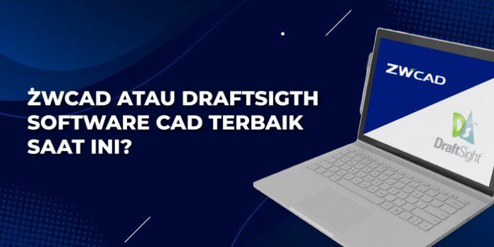 software CAD terbaik saat ini,